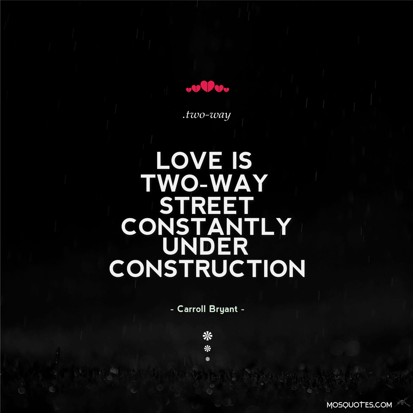 Love Finds You Quote: 2 Way Street Quotes. QuotesGram
