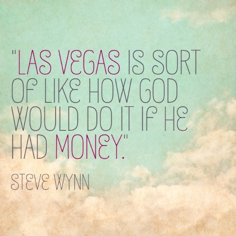Funny Vegas Quotes