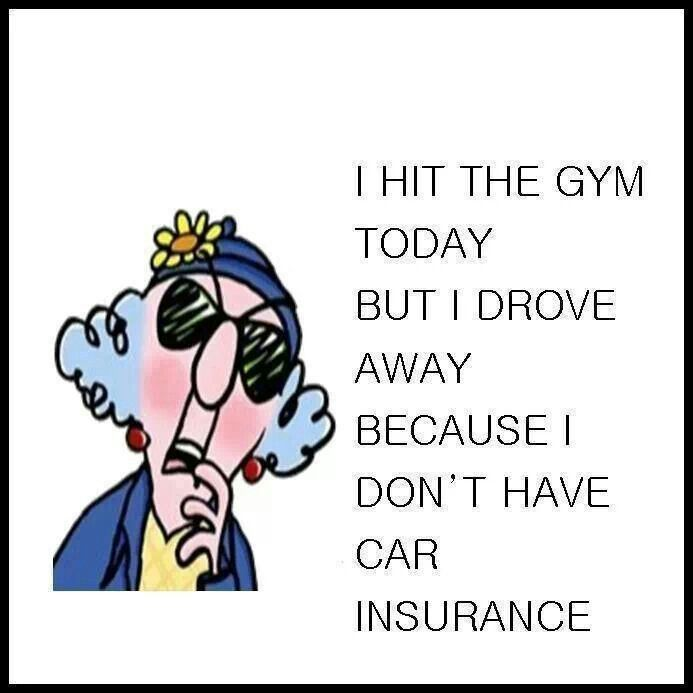 Catchy Insurance Phrases Life: Sayings Funny Quotes Maxine. QuotesGram