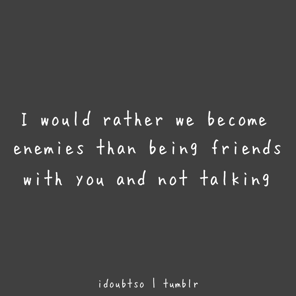 Not Being Friends Anymore Quotes. QuotesGram