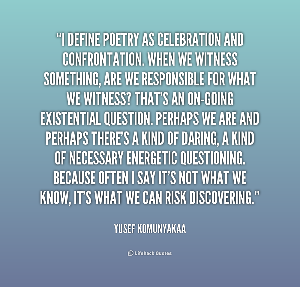 Define Quote: Yusef Komunyakaa Quotes. QuotesGram