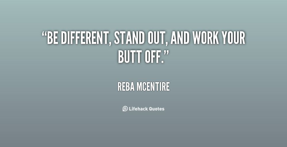 Quotes About Being Different And Standing Out. QuotesGram