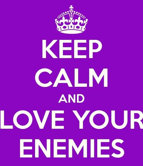 Love Your Enemies Quotes. QuotesGram