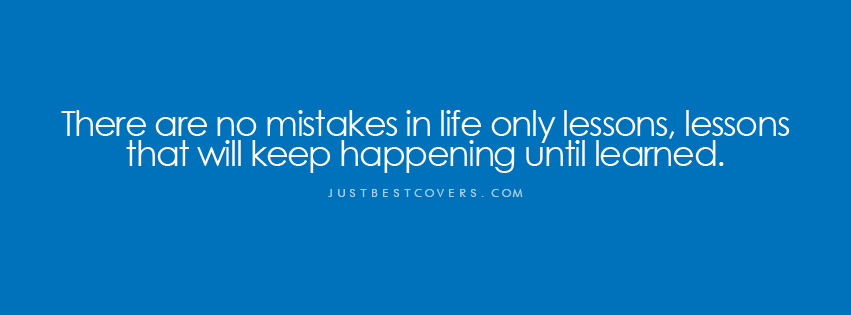 Quotes About Mistakes Not Repeating. QuotesGram