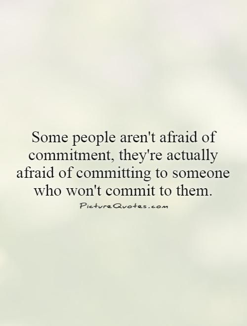 from Darius dating someone afraid of commitment