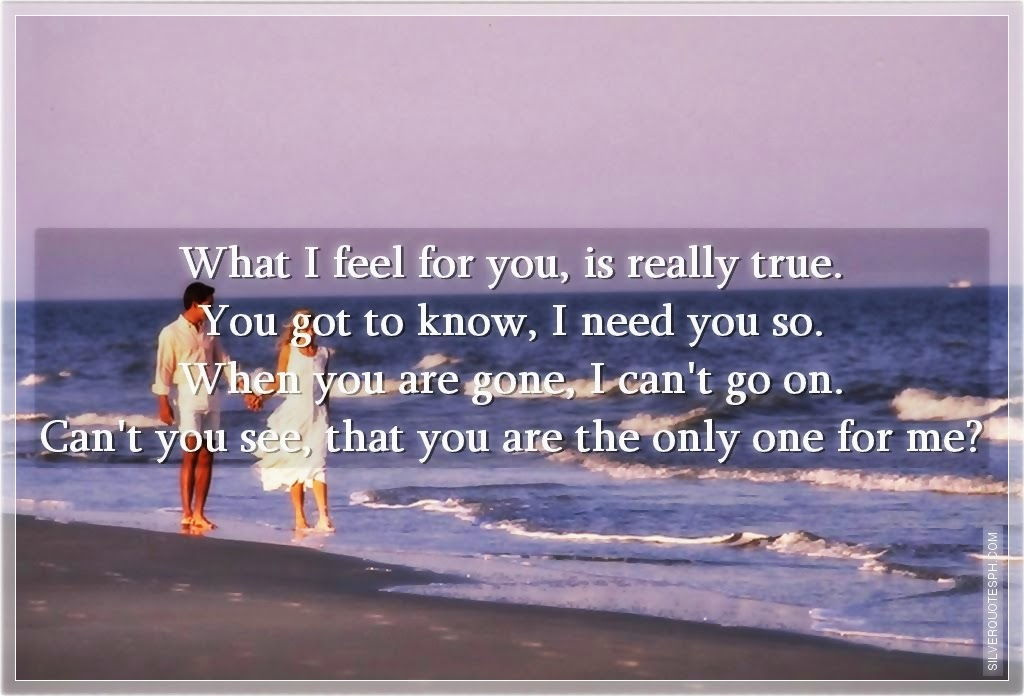 You Are The Only One For Me Quotes. QuotesGram