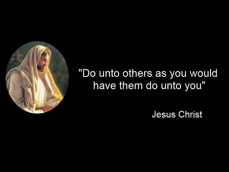 The meaning and origin of the expression: Do unto others as you would have them do to you