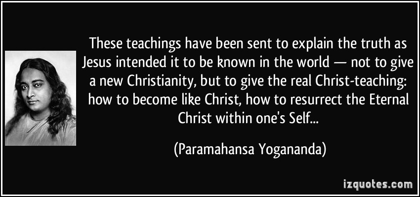 yogananda teach how to live