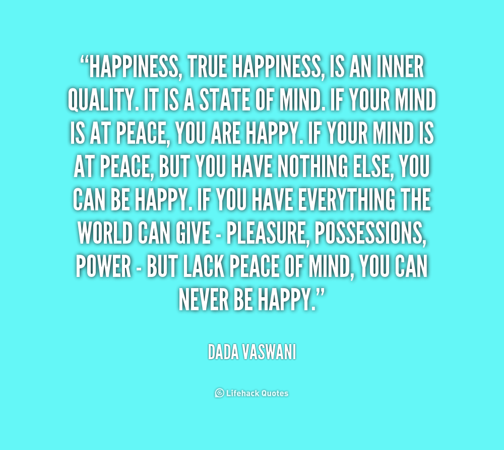 Happiness Quote: True Happiness Quotes. QuotesGram