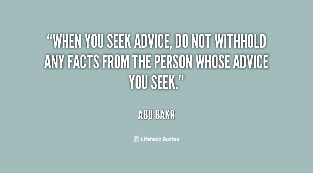 Quotes About Seeking Help: Seek Advice Quotes. QuotesGram