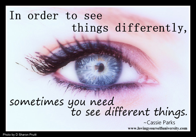 See Things Differently Quotes. QuotesGram