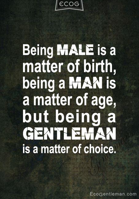 Quotes About Men Being Gentlemen Quotesgram