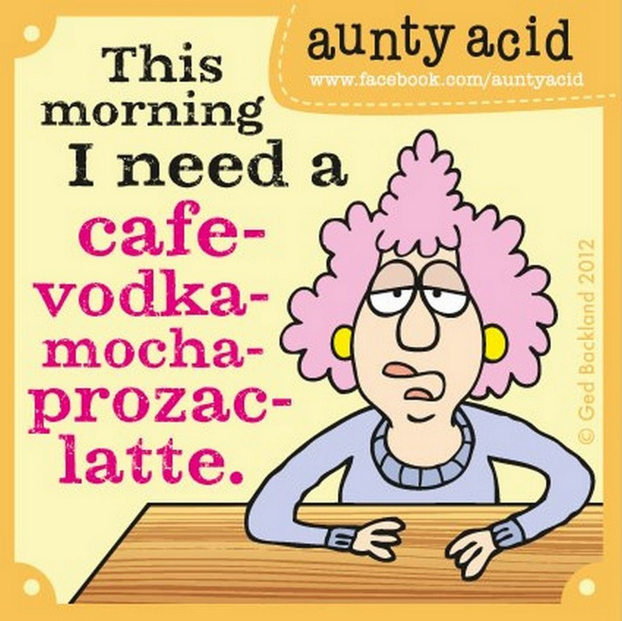 Who Needs A Face Anyway: Aunty Acid Quotes Newest. QuotesGram