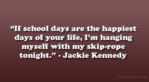 quotations on school days - photo #5