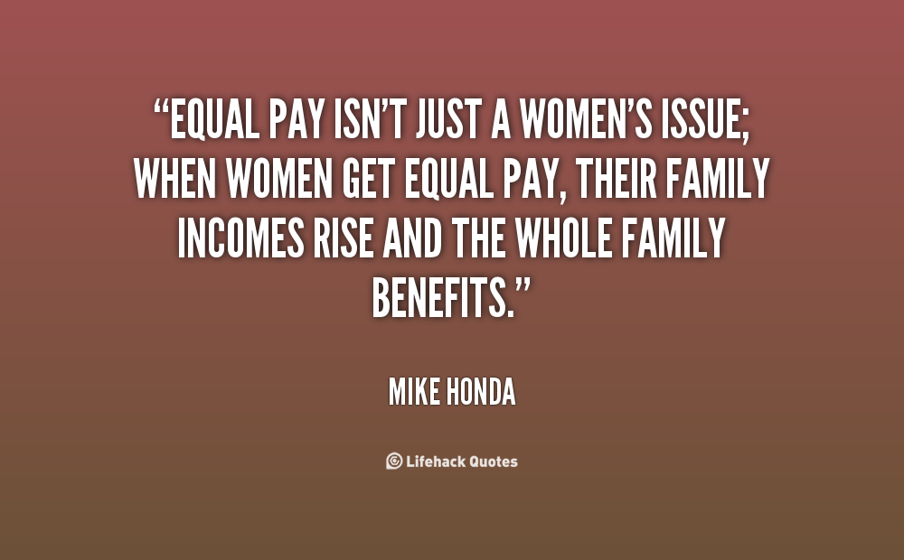 Equality For Women Quotes: Equal Pay For Women Quotes. QuotesGram