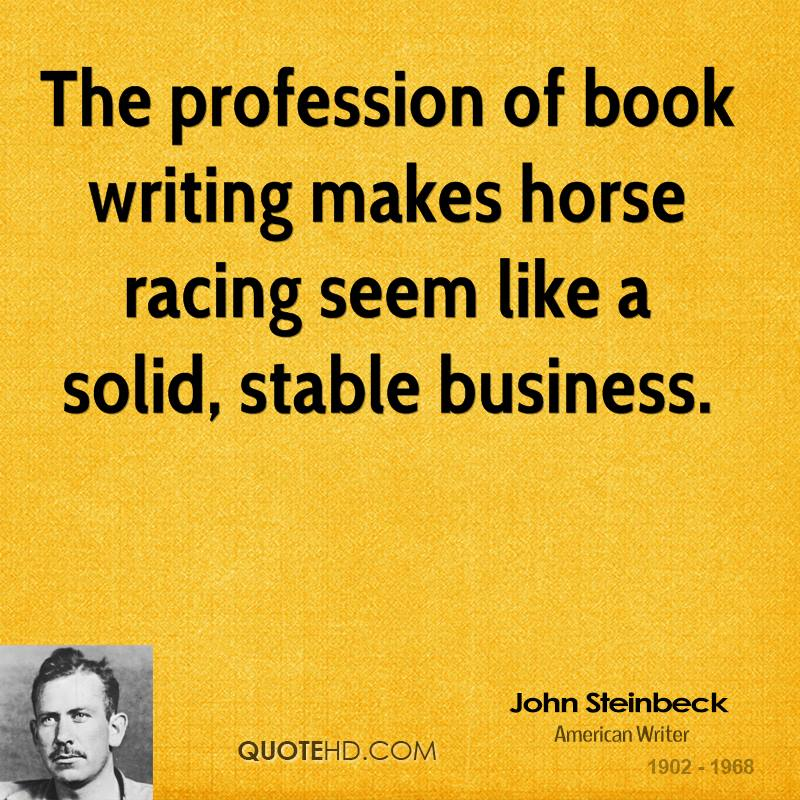 Steinbeck Quotes: John Steinbeck Quotes On Writing. QuotesGram