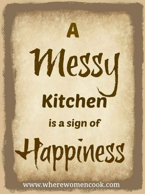 Quotes messy kitchen quotesgram for Kitchen quotation