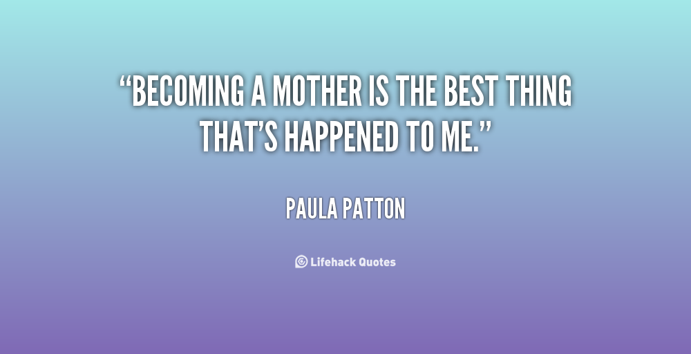 Becoming A Mom Quotes. QuotesGram
