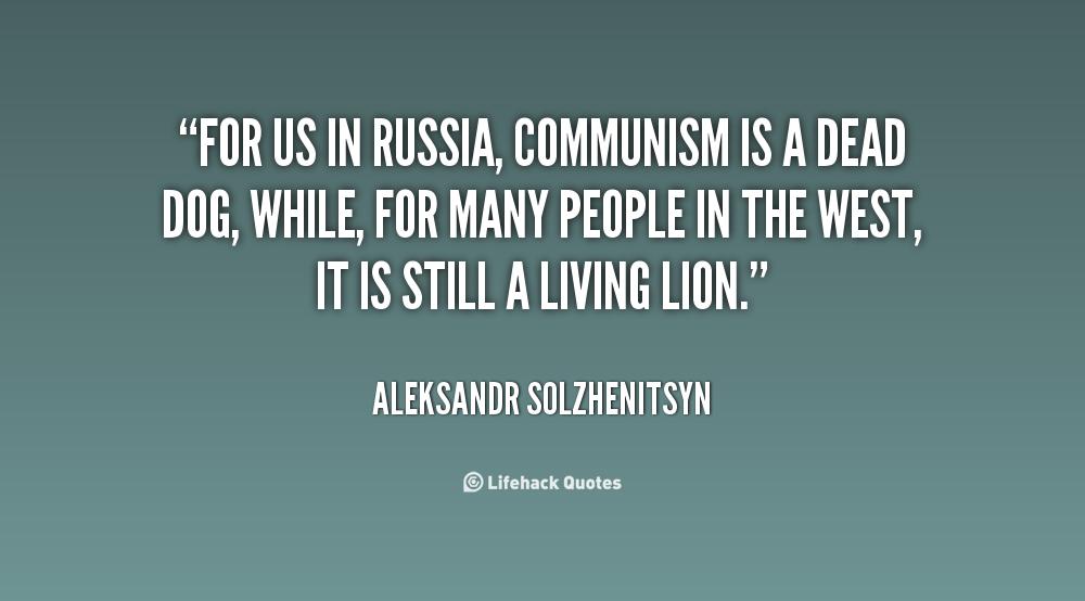 Quotes About Communist Russia Quotesgram