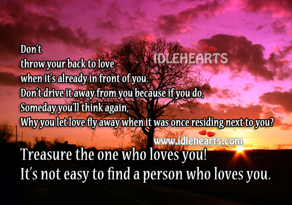 30 Love You Quotes For Your Loved Ones: Treasure Your Loved Ones Quotes. QuotesGram