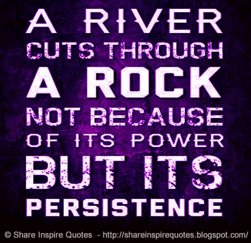 Persistence Motivational Quotes: Funny River Quotes. QuotesGram