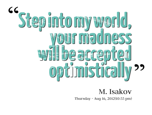 madness quotes quotesgram