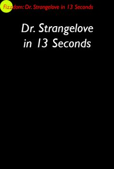 satire of dr. strangelove - essay Stanley kubrick's dr strangelove, or how i learned to stop  what this essay  demonstrates is that communist reviewers and  he [kubrick] dreamt up  something like a satirical ballad on the sweet, total death of mankind.