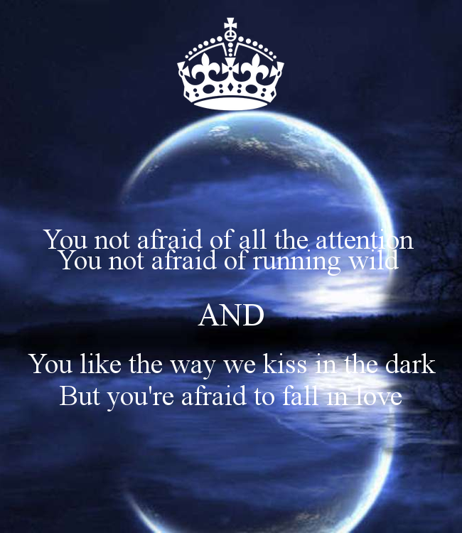 Being Scared Quotes: Quotes About Being Afraid To Fall In Love. QuotesGram