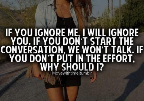 If You Ignore Me Quotes. QuotesGram