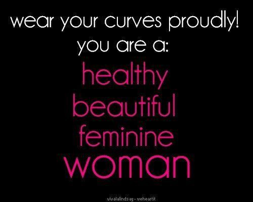 Real Women Have Curves Quotes. QuotesGram