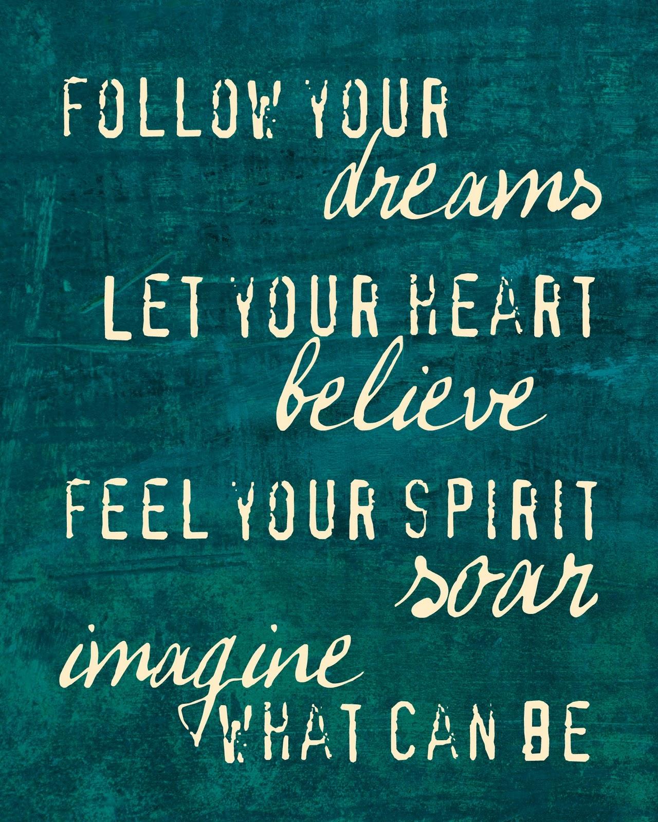 Follow Your Dreams Quotes. QuotesGram