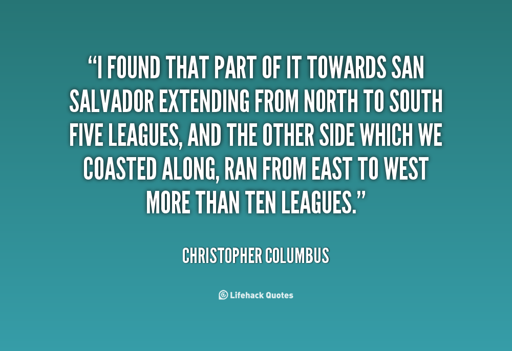 Funny Quotes About Christopher Columbus Quotesgram: Quotes About Christopher Columbus. QuotesGram