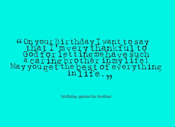 Birthday Quotes For Brother Quotesgram