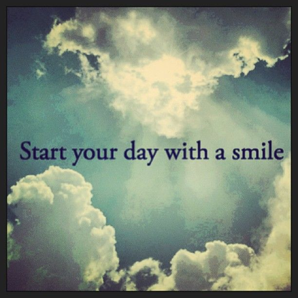 Quotes To Start The Day: Start Your Day With A Smile Quotes. QuotesGram