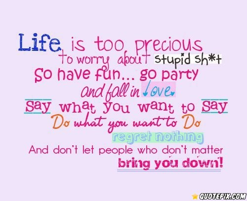 Life Is Precious Quotes. QuotesGram