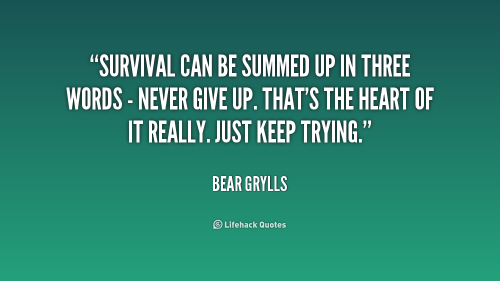 Quotes About Survival. QuotesGram