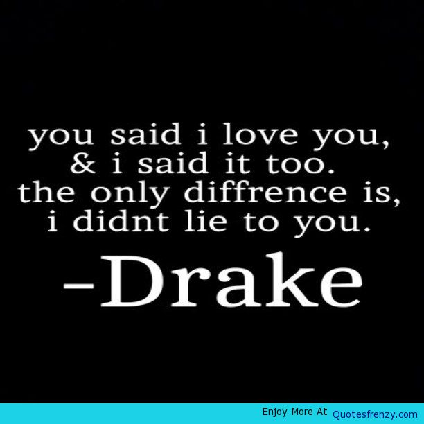 Quotes About Love And Heartbreak: Drake Heartbreak Quotes. QuotesGram