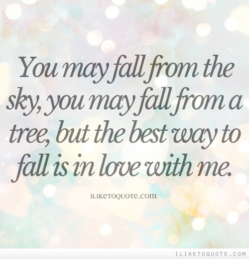 Love Each Other When Two Souls: Fall In Love With Me Quotes. QuotesGram