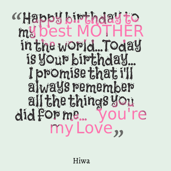 Best Birthday Quotes For Mom: Happy Birthday Mom Quotes For Facebook. QuotesGram