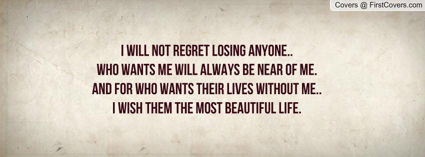 You Will Regret Losing Me Quotes. QuotesGram