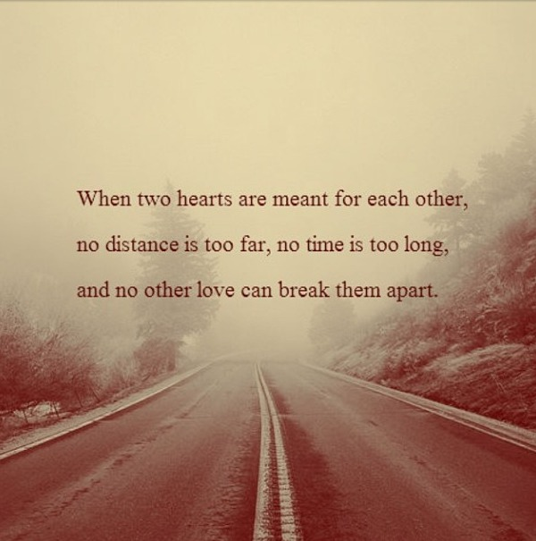 Distance Quots: Inspirational Love Quotes For Long Distance Relationships