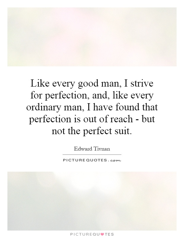 Found The Perfect Man Quotes. QuotesGram