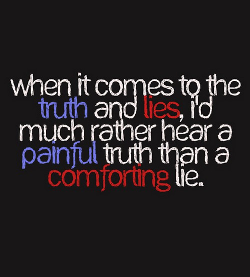 Truth And Lies Quotes Quotesgram