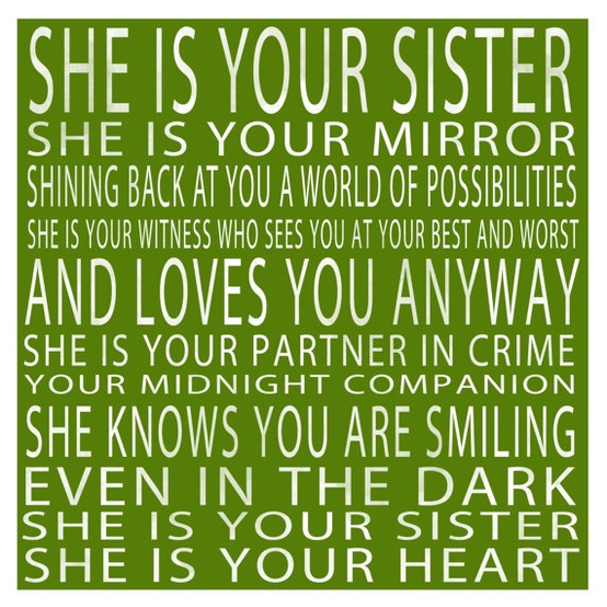 Images Of Quotes About Sisters: My Crazy Sister Quotes. QuotesGram