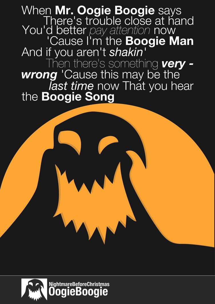 Oogie Boogie Quotes Quotesgram Oogie boogie's song is the song that oogie boogie sings while he begins torturing santa claus in his evil lair. oogie boogie quotes quotesgram