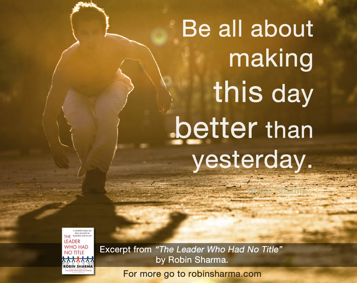 I Have To Be Better Tomorrow Quotes Quotesgram: Make Today Better Than Yesterday Quotes. QuotesGram