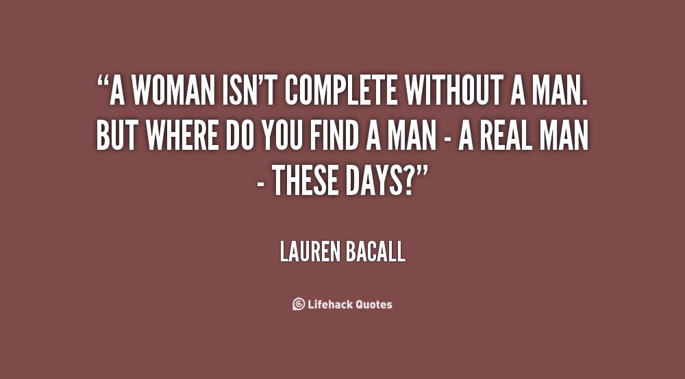 Women Quotes Men Take For Granted Quotesgram: Women Without Men Quotes. QuotesGram