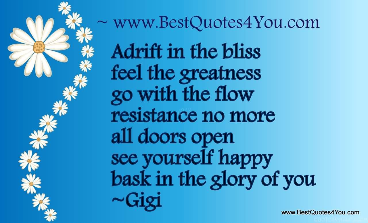 450627970-adrift-in-the-bliss-feel-the-greatness-go-with-the-flow-resistance-no-more-all-doors-open-gigi.jpg