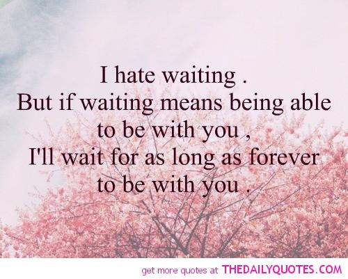 Waiting Quotes. QuotesGram