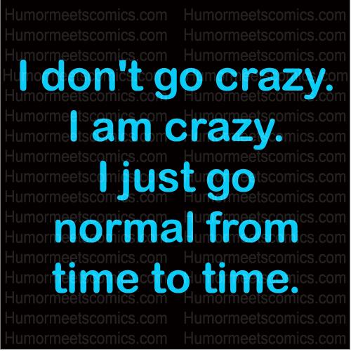 Crazy Funny Quotes To Make You Laugh. QuotesGram